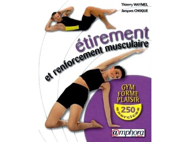 Etirement et renforcement musculaire - Gym - Forme - Plaisir