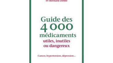 Photo de Guide des 4 000 médicaments utiles, inutiles ou dangereux