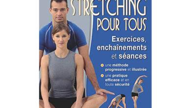 Photo de Le stretching pour tous – Exercices, enchainements et seances