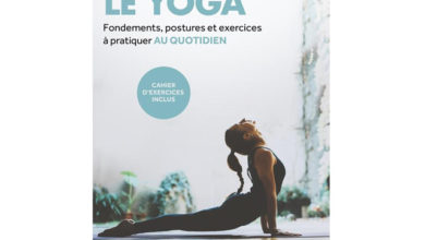 Photo de Le yoga – Fondements, postures et exercices à pratiquer au quotidien