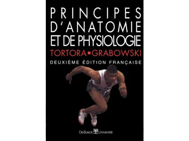 Principes d'anatomie et de physiologie - Edition 2