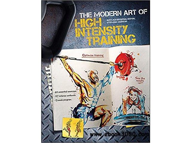 The modern art of hight intensity training