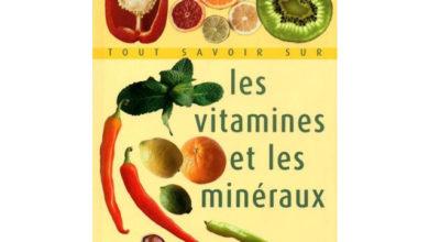 Photo de Tout savoir sur les vitamines et les minéraux