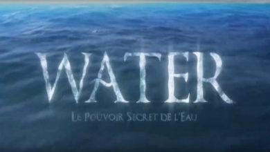 Photo de Water – Le pouvoir secret de l'eau